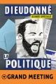 Meeting spécial législatives + spectacle La Politique
