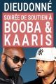 Soirée de soutien à Booba et Kaaris
