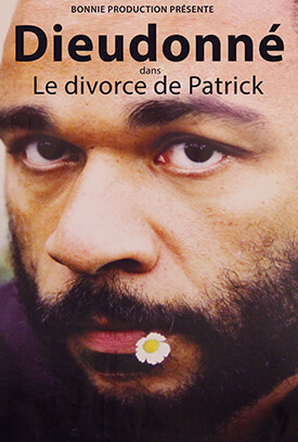 Dieudonné Le divorce de Patrick